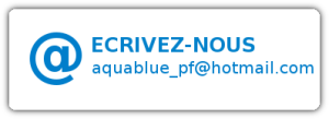 Ou par courrier électornique : aquablue_pf@hotmail.com
